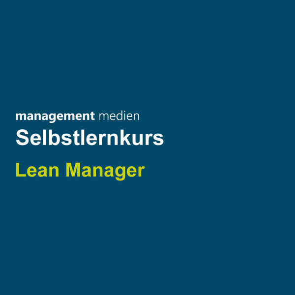 Selbstlernkurs Lean Manager