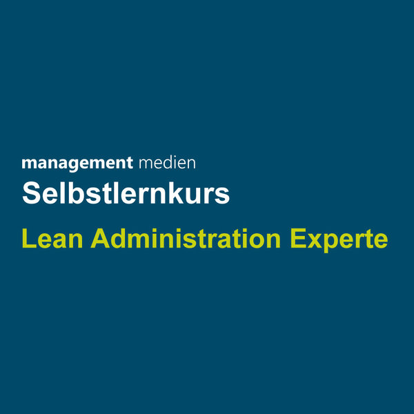 Selbstlernkurs Lean Administration Experte